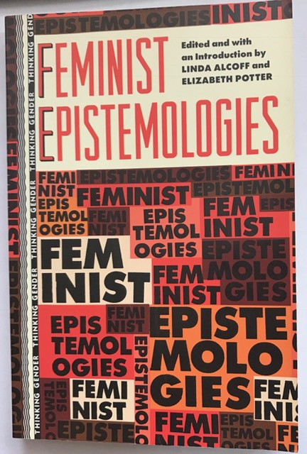Feminist Epistemologies :(Thinking Gender), Alcoff, Linda ;
