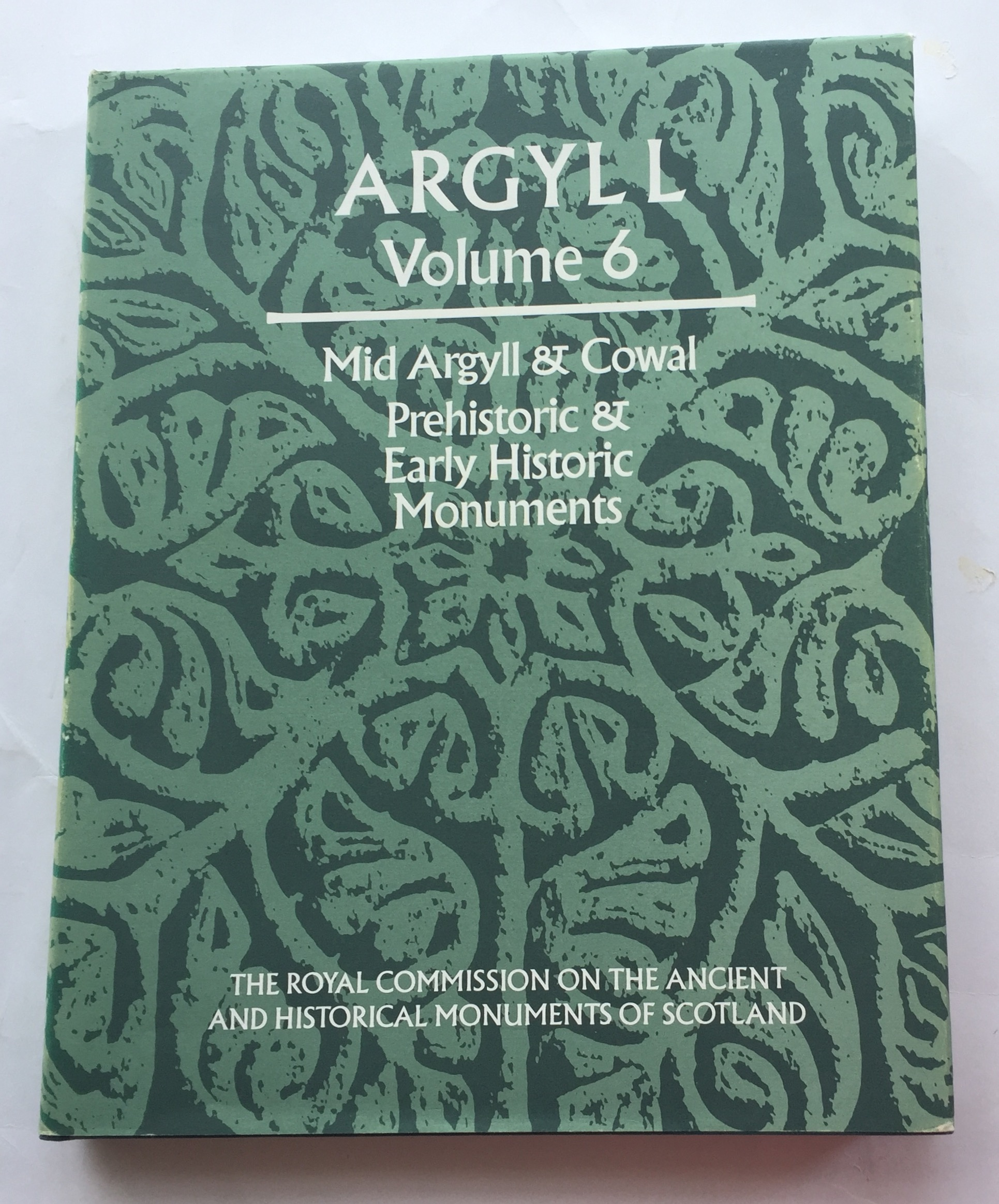 Argyll: an inventory of the ancient monuments, Volume 6 Mid Argyll & Cowall, Prehistoric & Early Historic Monuments :