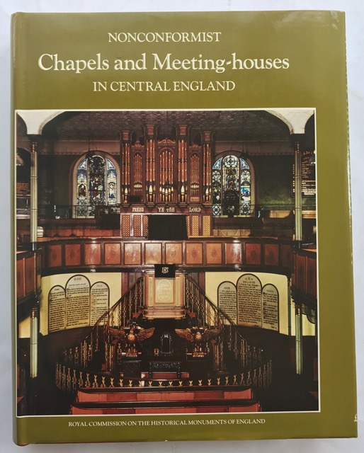 An Inventory of Nonconformist Chapels and Meeting-Houses in Central England :