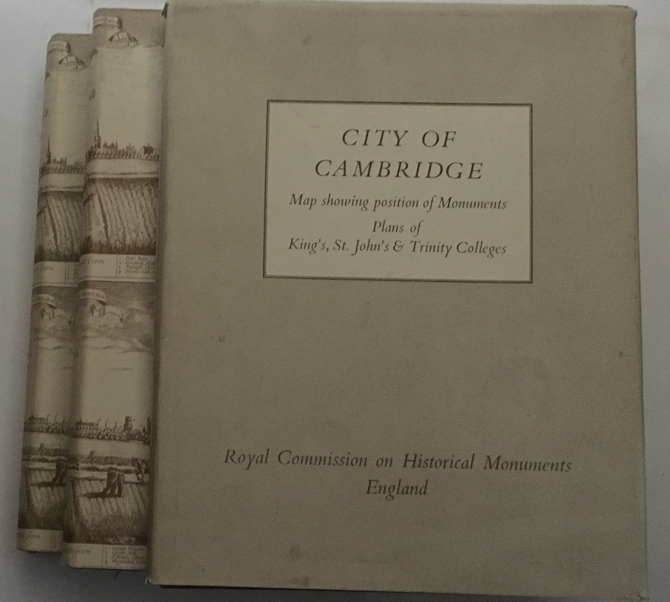 THE CITY OF CAMBRIDGE: A Survey and Inventory by the Royal Commission on Historical Monuments, Parts I and II and Map :, Royal Commission on Historical Monuments ;