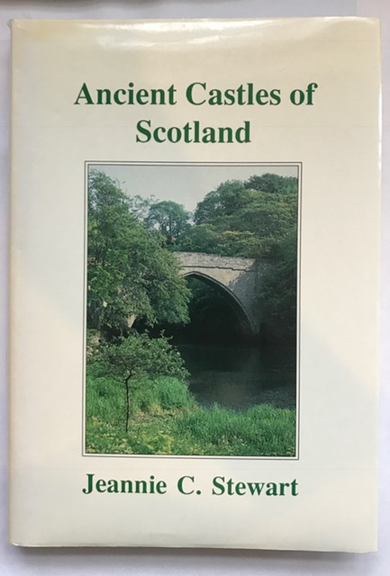 Ancient Castles of Scotland :A Collection of Books and Papers of the Late Dr W Douglas Simpson, Stewart, J C  ;et al