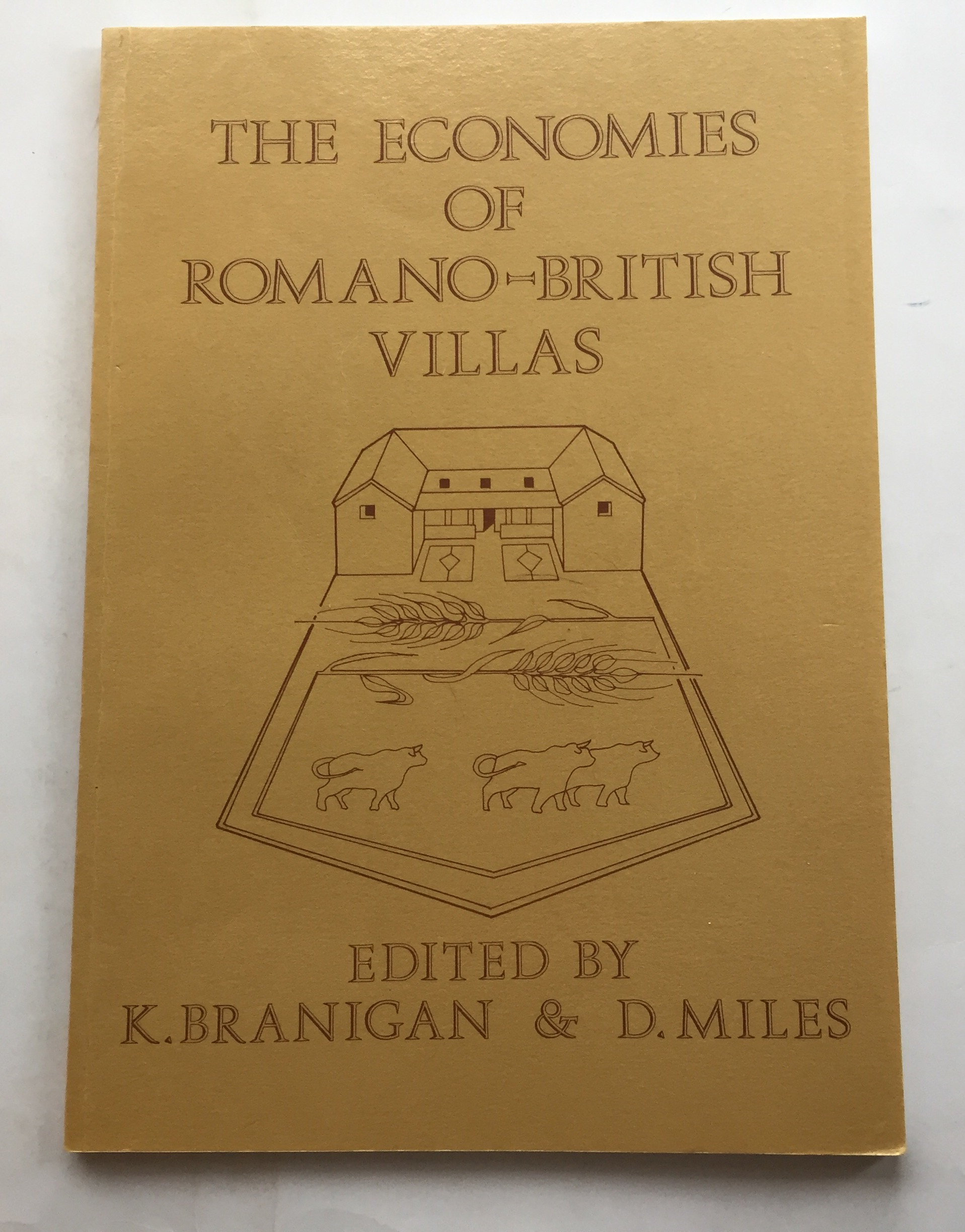 The Economies of Romano-British Villas :, Branigan, K. ;Miles, D. (eds)