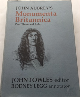 John Aubrey's Monumenta Britannica :Part Three and Index, Aubrey, J ;et al