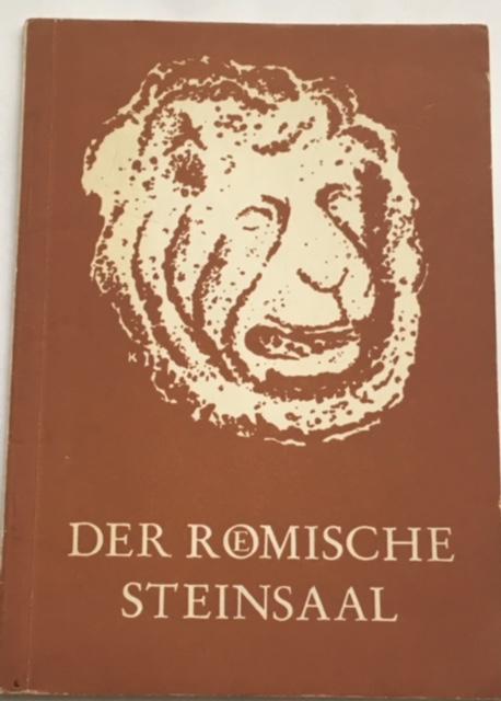 Der Romische steinsaal :, Schoppa, Helmut ;