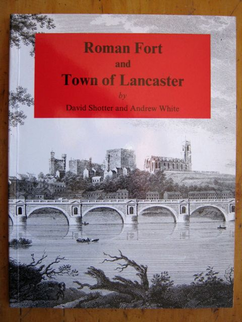 ROMAN FORT AND TOWN OF LANCASTER :(University of Lancaster Occasional Paper No. 18)